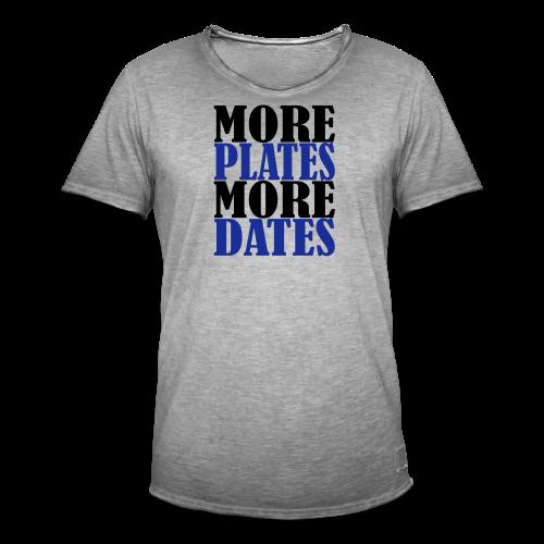 More Plates More Dates - Männer Vintage T-Shirt