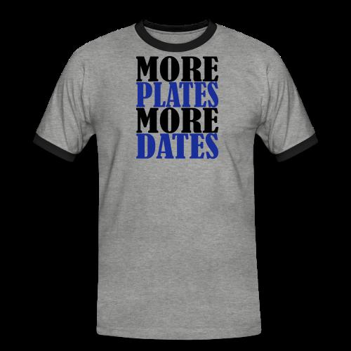 More Plates More Dates - Männer Kontrast-T-Shirt