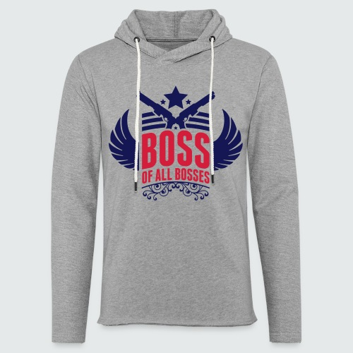 Boss of all Bosses - Leichtes Kapuzensweatshirt Unisex