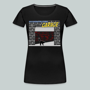 Manomtr Garage - Women's Premium T-Shirt