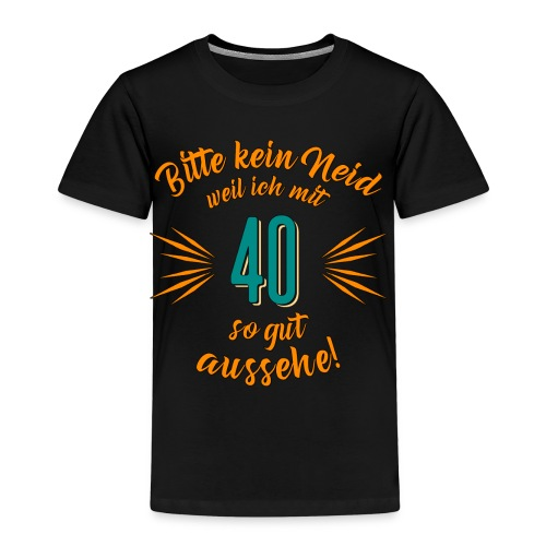 Geburtstag 40 - Bitte kein Neid petrol - Rahmenlo