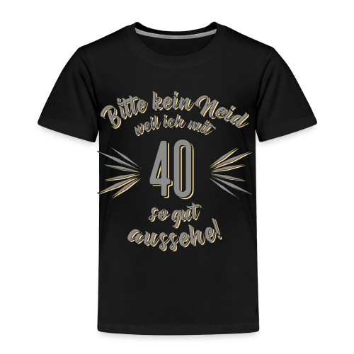 Geburtstag 40 - Bitte kein Neid grau - Rahmenlos