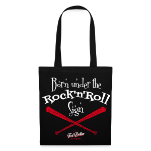 Born under tthe Rock'n'Roll sign - Tote Bag