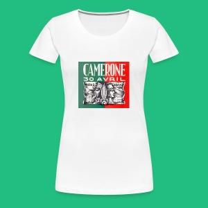 CAMERONE 30 - T-shirt Premium Femme