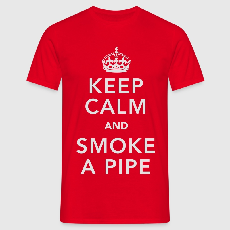 Keep calm and Smoke a Pipe - Men's T-Shirt