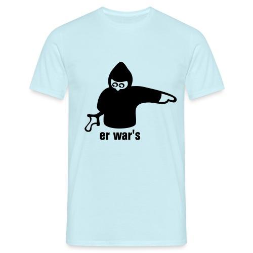 Er war's - Männer T-Shirt