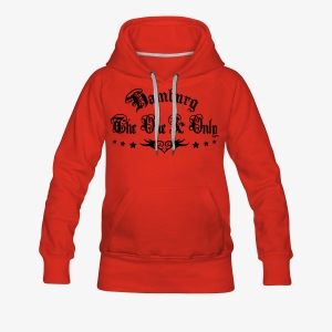 BEIDSEITIG!!! The One and Only + HAMBURG 1c Frauen Shirt rot - Frauen Premium Hoodie