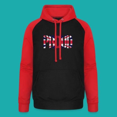 PROUD Britain Flag, British Flag, Union Jack, UK Flag - Unisex Baseball Hoodie