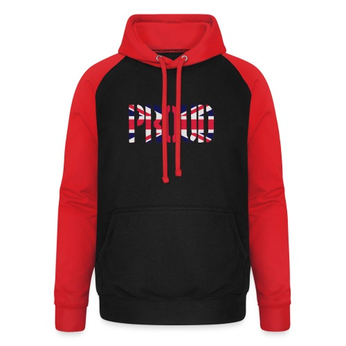 PROUD Britain Flag, British Flag, Union Jack, UK Flag - Unisex Baseball Hoodie