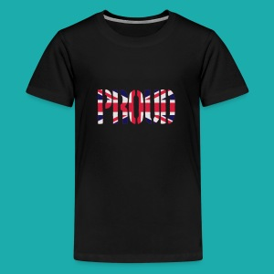 PROUD Britain Flag, British Flag, Union Jack, UK Flag - Teenage Premium T-Shirt
