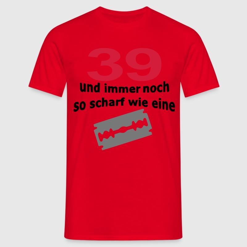 39. Geburtstag - Rasierklinge T-Shirts - Männer T-Shirt