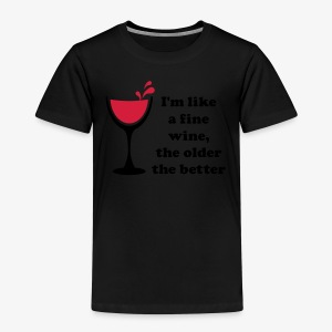 I'm like a fine Wine, the older the better 2c Männer T-Shirt weiss - Kinder Premium T-Shirt