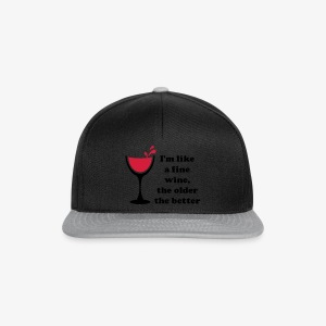 I'm like a fine Wine, the older the better 2c Männer T-Shirt weiss - Snapback Cap