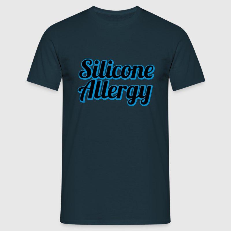 Silicone Allergy | Boobs | Breast | Condom | Latex T-Shirts - Men's T-Shirt