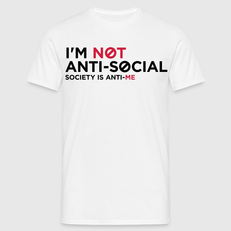 Im Not Anti Social 1 (2c)++ T-shirts - T-shirt Homme