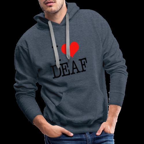 Ich liebe Deaf - Männer Premium Hoodie
