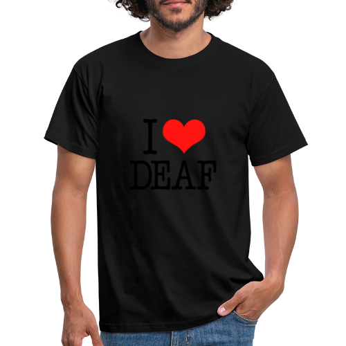 Ich liebe Deaf - Männer T-Shirt