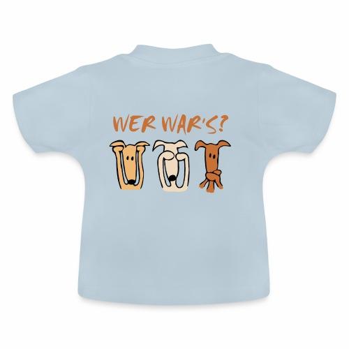 Wer war's? - Baby T-Shirt