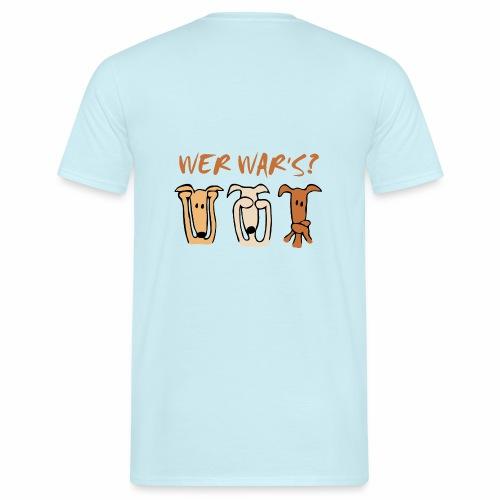 Wer war's? - Männer T-Shirt