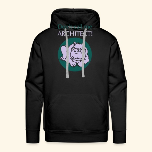 Don't call me architect!, Bulldog, bicolor - Männer Premium Hoodie