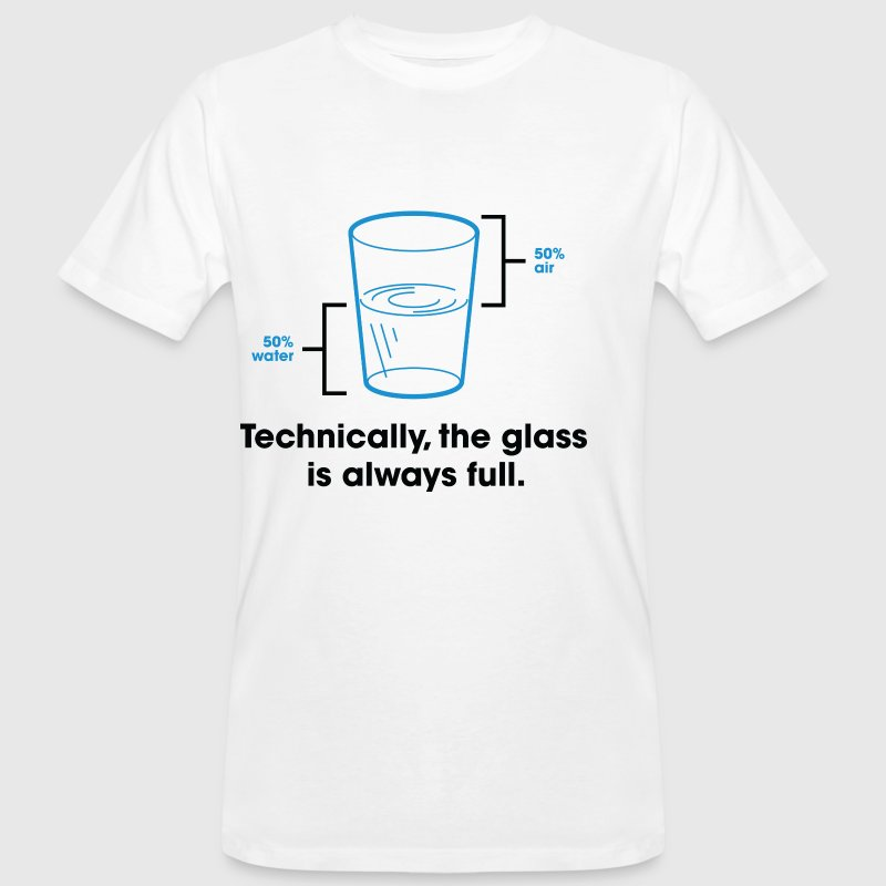 Glass Is Always Full 2 (dd)++ T-shirts - Mannen Bio-T-shirt