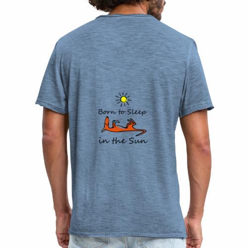 Born to sleep in the sun - Männer Vintage T-Shirt