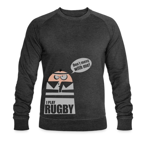 Männer T-Shirt Motiv: I play Rugby - Männer Bio-Sweatshirt von Stanley & Stella