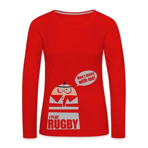 Männer T-Shirt Motiv: I play Rugby - Frauen Premium Langarmshirt