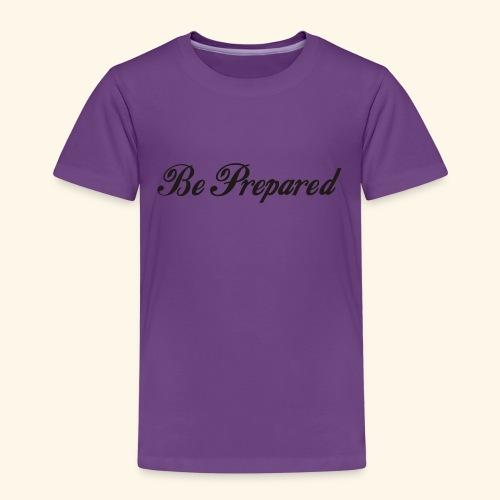Be Prepared Pullover - Mädls - Kinder Premium T-Shirt