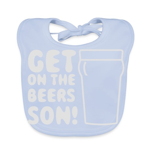 Get On The Beers Hoodie - Free colour choice - Baby Organic Bib