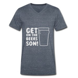 Get On The Beers Hoodie - Free colour choice - Men's Organic V-Neck T-Shirt by Stanley & Stella