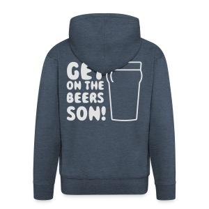 Get On The Beers Hoodie - Free colour choice - Men's Premium Hooded Jacket
