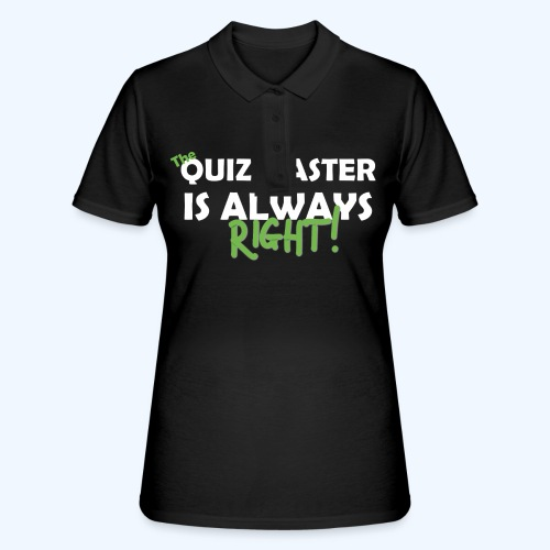 The Quiz Master is always right Retro Shirt - Women's Polo Shirt