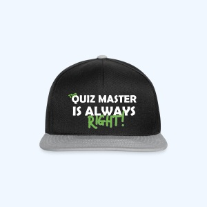 The Quiz Master is always right Retro Shirt - Snapback Cap