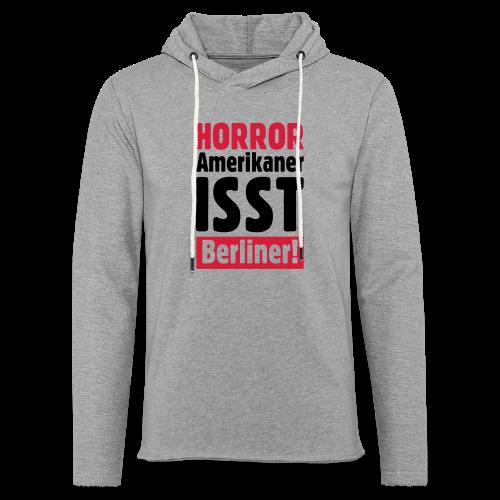 Amerikaner isst Berliner! T-Shirt - Leichtes Kapuzensweatshirt Unisex