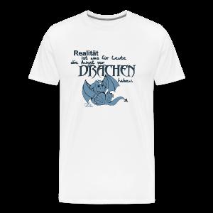 Realität ist... - Männer Premium T-Shirt