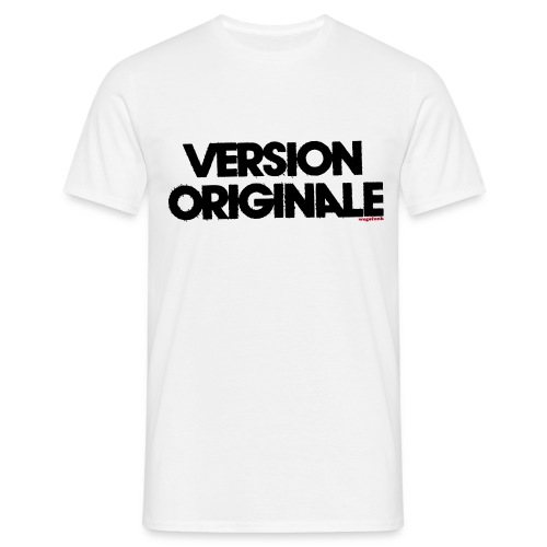 Version Originale Homme - T-shirt Homme