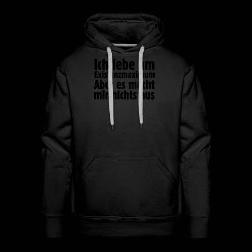 Ich lebe am Existenzmaximum T-Shirt (Gold) - Männer Premium Hoodie