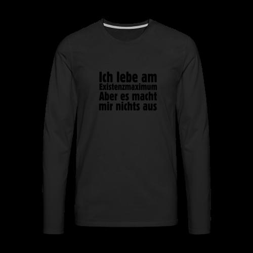 Ich lebe am Existenzmaximum T-Shirt (Gold) - Männer Premium Langarmshirt