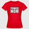Power Mom T-Shirts - Frauen T-Shirt