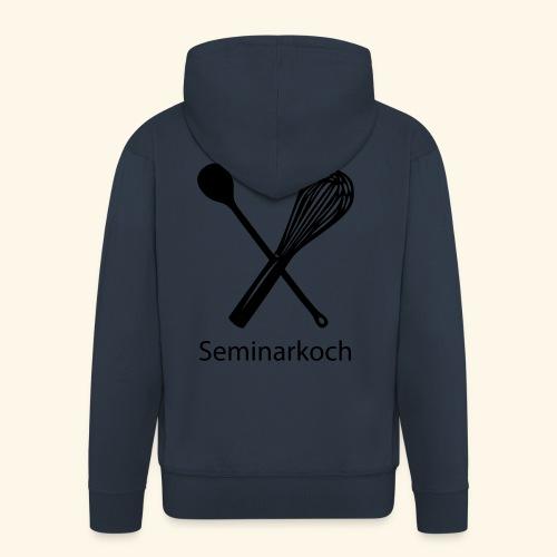 Seminarkoch - Burschen - Männer Premium Kapuzenjacke