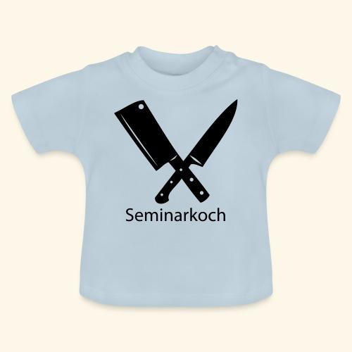 Seminarkoch - Burschen - Baby T-Shirt