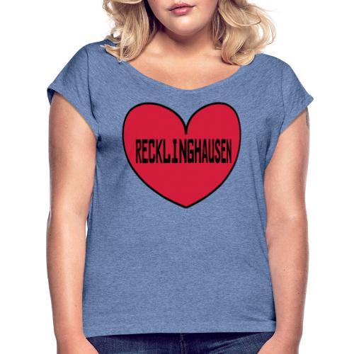 Recklinghausen Herz - Männer Kapuzenpulli - Frauen T-Shirt mit gerollten Ärmeln