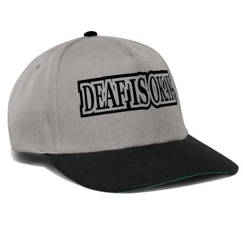 Deaf is Okay! - Snapback Cap