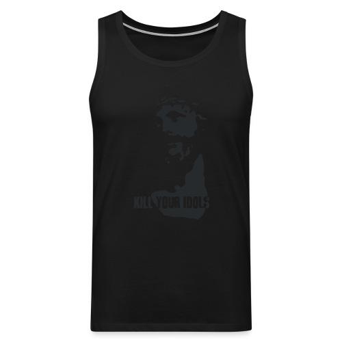 Kill Your Idols t-shirt - Men's Premium Tank Top