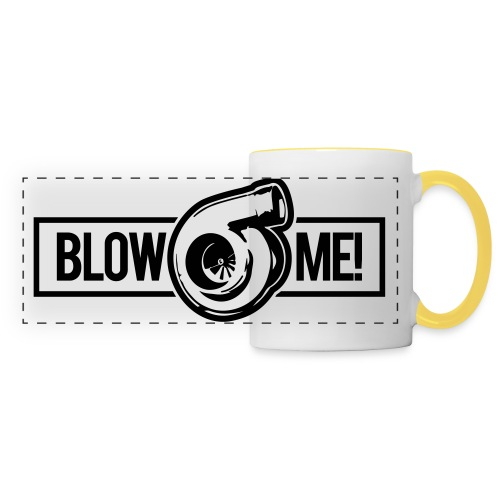 Blow Me Turbo - Panoramic Mug