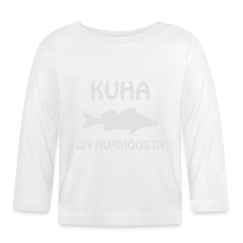 KUHA ON NURMOOSTA - Vauvan pitkähihainen paita