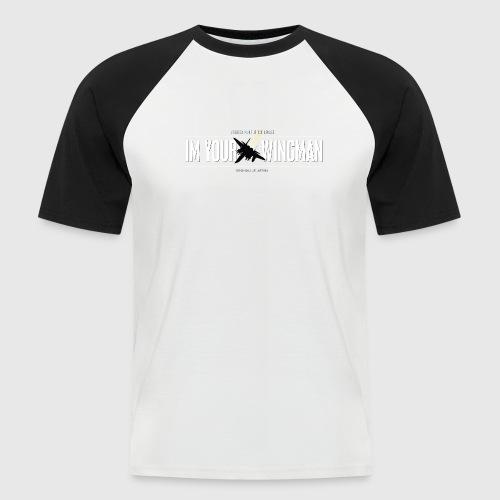 IM YOUR WINGMAN - Kortærmet herre-baseballshirt