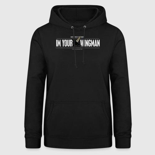 IM YOUR WINGMAN - Dame hoodie