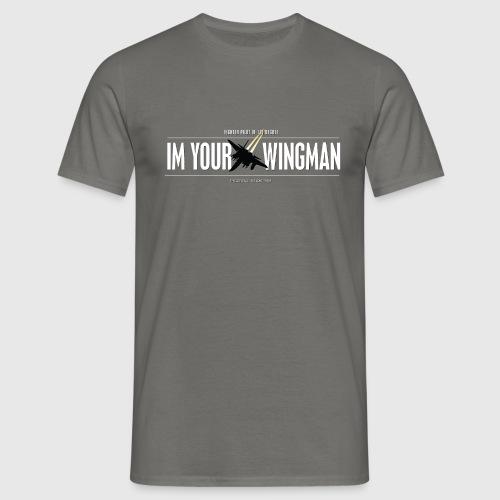 IM YOUR WINGMAN - Herre-T-shirt